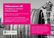 Inbjudan till invigning av de upprustade tunnorna på Reimersholme