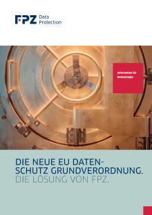 Die neue EU-Datenschutzgrundverordnung - Die Lösung von FPZ für Krankenkassen und -versicherungen