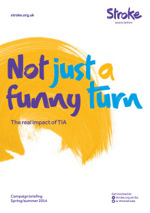Not Just a Funny Turn: the real impact of TIA