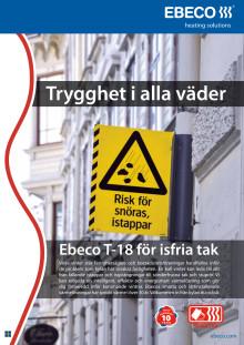 Trygghet i alla väder. Ebeco T-18 för isfria tak.