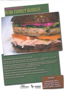 Framtidens fastfood, Slim Turkey Burger