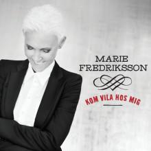 """Nytt soloalbum fra Marie Fredriksson i November– første single """"Kom vila hos mig"""" ute nå"""