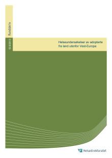 Rundskriv om Helseundersøkelser av adopterte fra land utenfor Vest-Europa