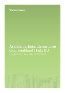 Andelen arbetande seniorer ökar snabbast i hela EU