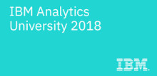 IBM Analytics University 2018
