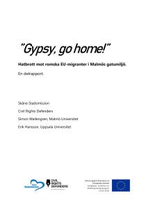 Rapport: Gypsy, Go Home! Svensk version
