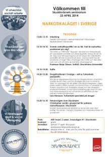 Narkotikaläget i Sverige - seminarium 23 april 2014