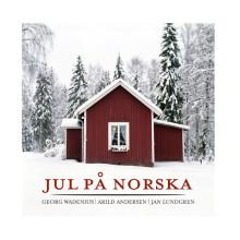 Georg Wadenius/Arild Andersen/Jan Lundgren.                    Jul på norska!