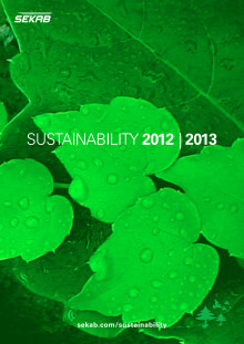 Sustainability a pure question of resources. SEKABs Sustainability 2012 - 2013