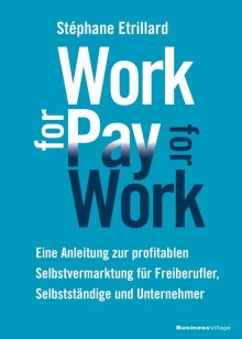Work for pay – pay for work