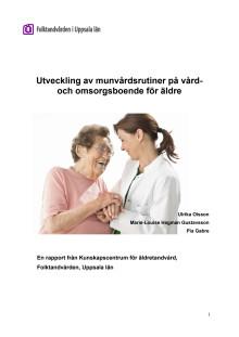 Utveckling av munvårdsrutiner på vård- och omsorgsboende för äldre