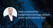 Stark comeback för fastighetsinvesteringar globalt under andra halvåret 2020