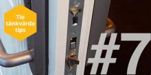 Tio tänkvärda tips – TIPS 7: När dörren blir svår att stänga