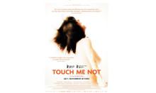 'TOUCH ME NOT' - auf der Suche nach Intimität und einer neuen Körperlichkeit