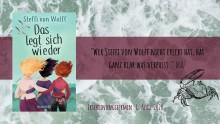 """Leinen los für die Freundschaft: """"Das legt sich wieder"""" von Bestseller-Autorin Steffi von Wolff"""