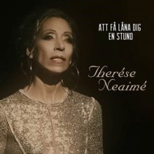 "Pressrelease ""Att få låna dig en stund"" (Borrow you for a while) by Therese Neaime - Universal Music Sweden"