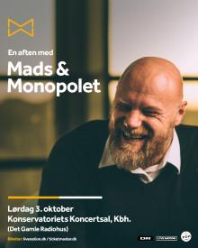 En aften med Mads & Monopolet – tilbage hvor det hele startede.