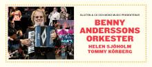 Benny Anderssons Orkester ger sig ut på vägarna igen! BAO på sommarturné 2019 med Helen Sjöholm och Tommy Körberg