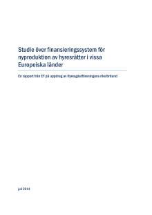 Studie över finansieringssystem för nyproduktion av hyresrätter i vissa Europeiska länder