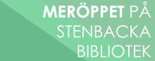 Nu börjar vi med meröppet på Stenbacka bibliotek