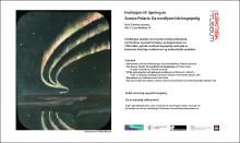 Invitasjon til åpning av Aurora polaris: Da nordlyset ble begripelig