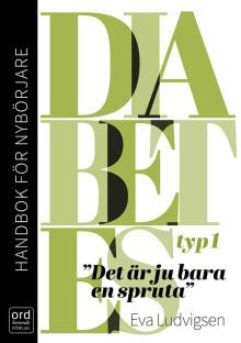 """Succé för handbok om typ 1 diabetes - """"lättläst, informativ och mycket väl anpassad till en stor målgrupp"""", skriver BTJ"""