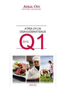 Atria Oyj_osavuosikatsaus_2015_Q1.pdf