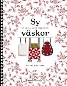 Sy väskor med värmländska Helena Bengtsson!