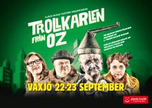 Glada Hudik-teatern till Växjö med Trollkarlen från Oz