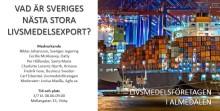 Vad är Sveriges nästa stora livsmedelsexport?