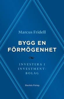 Ny bok: Bygg en förmögenhet - investera i  investmentbolag