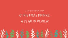 Last chance: Christmas Drinks – a Year in Review
