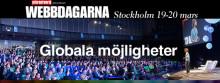 Globala möjligheter i fokus på slutsålt Webbdagarna Stockholm 19-20 mars