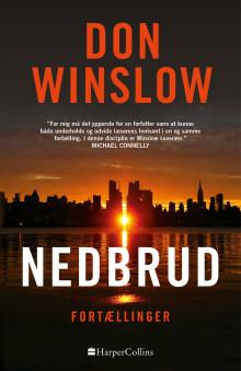 Nyhed på vej fra HarperCollins: NEDBRUD af Don Winslow