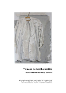 Rapport: To make clothes that matter - From tradition to new design aesthetics