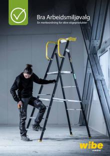 Bra Arbeidsmiljøvalg - produkter fra Wibe Ladders