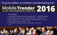 Har du meldt deg på til MobileTrender 16.juni? Få gratis billett av ViaNett her!