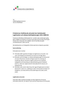 Remissvar över betänkandet Legitimation och skärpta behörighetsregler (SOU 2008:52)