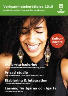 Verksamhetsberättelse 2015 - Studieförbundet Vuxenskolan Stockholm