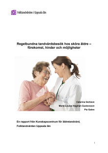 Regelbundna tandvårdsbesök hos sköra äldre