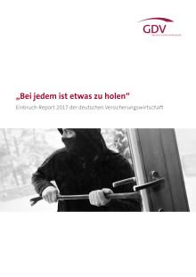 Einbruch-Report 2017 der deutschen Versicherungswirtschaft