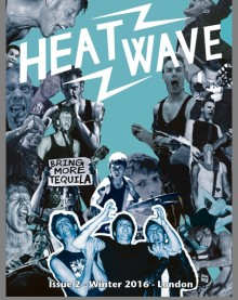 Dirty Water Records & Heatwave Magazine:  Announce Strategic Promotional Partnership  - Issue 2 Launch Parties!
