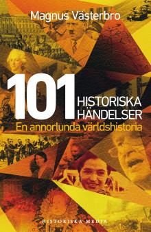 101 historiska händelser – En annorlunda världshistoria