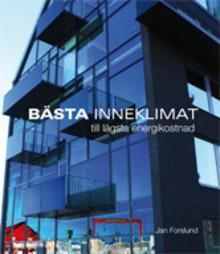 """""""Energianvändningen i en byggnad kan sänkas med 10 procent på en dag"""""""