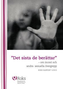 Det sista de berättar - om incest och andra sexuella övergrepp