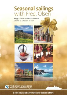 Make yours a hassle-free Christmas this year on a Fred. Olsen Cruise Lines' 'Seasonal Sailing'