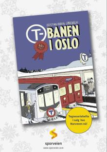 Vi presenterer jubileumsmagasinet «T-banen i Oslo 50 år»!