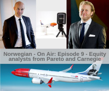 Norwegian - On Air episode #9: Equity analysts from Pareto and Carnegie