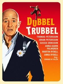 """Thomas Petersson i regi av Edward af Sillén tar komiska komedin """"DubbelTrubbel"""" till Krusenstiernska Teatern sommaren 2018!"""