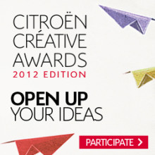 CITROËN CREATIVE AWARDS 2012: OPEN UP YOUR IDEAS